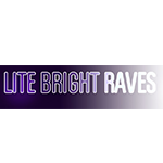 Lite Bright Raves