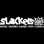 Slackers MUSIC MOVIES GAMES TOYS COMICS